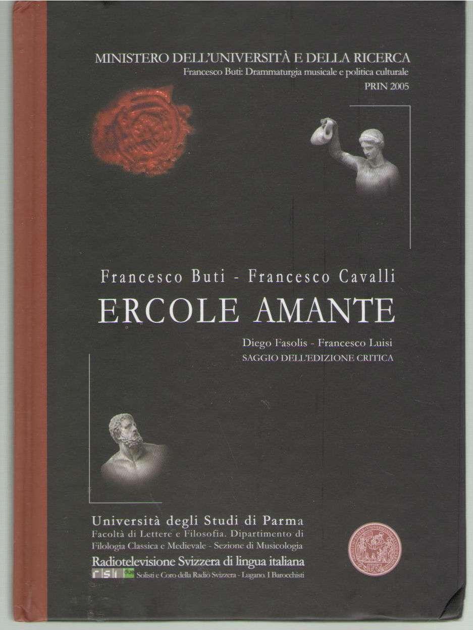 Ercole Amante - Francesco Buti and Lusi, Diego Fasolis, Francesco Lusi